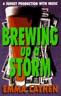 Brewing Up a Storm