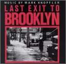 Mark Knopfler - Last Exit To Brooklyn (1989 Film) - Zortam Music