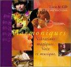 echange, troc Dick De Ruiter - Harmoniques : Vibrations magiques ; Voix et musique (1 livre + 1 CD audio + 1 mini CD))