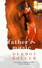 Father's Music (0006550401) by Bolger, Dermot