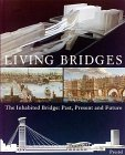 Living Bridges: The Inhabited Bridge, Past, Present and Future (Architecture) (3791317342) by Royal Academy of Arts (Great Britain)