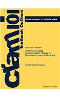 Studyguide for Dynamics of Mass Communication: Media in Transition by Joseph Dominick, ISBN 97800733