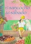 El Sancocho del Sabado: Spanish hardcover edition of Saturday Sancocho (Spanish Edition)