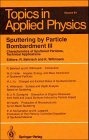 img - for Sputtering by Particle Bombardment III: Characteristics of Sputtered Particles, Technical Applications (Topics in Applied Physics) (v. 3) book / textbook / text book