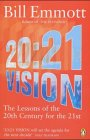 20:21 Vision: The Lessons of the 20th Century for the 21st