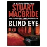Blind Eye (Logan McRae, Book 5)by Stuart MacBride