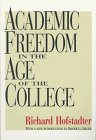 img - for Academic Freedom in the Age of the College (Foundations of Higher Education) book / textbook / text book