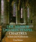 img - for Der Mensch und sein Tempel. Chartres book / textbook / text book
