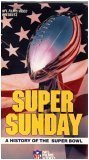 Super Sunday: A History of the Super Bowl