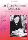 echange, troc José Dupré - Les études cathares sous le ciel : Astrologie - Biographies - Philosophie