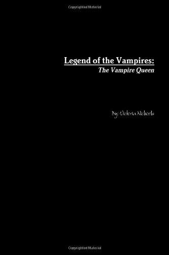 Legend of the Vampires: The Vampire Queen