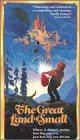 The Great Land of Small [VHS]