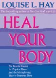 Heal Your Body (068689152X) by LOUISE L. HAY