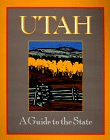 img - for Utah: A Guide to the State book / textbook / text book