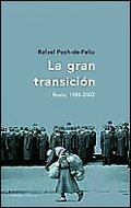 La gran transición: Rusia, 1985-22 (Memoria (critica))