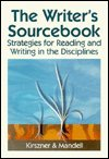 The Writer's Sourcebook: Strategies for Reading and Writing in the Disciplines (0030025931) by Kirszner, Laurie G.