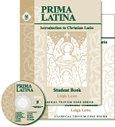 Prima Latina Student Book: Introduction to Christian Latin (Classical Trivium Core) (Classical Trivium Core), Leigh Lowe