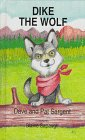 img - for Dike the Wolf (Animal Pride Series) book / textbook / text book