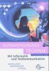 Automatisierungstechnik. Grundlagen,...