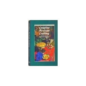 Creative Mexican Cooking: Livre en Ligne - Telecharger Ebook