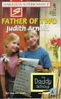 Father of Two: The Daddy School (Harlequin Superromance No. 771), JUDITH ARNOLD