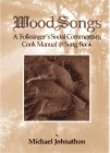 img - for WoodSongs: A FolkSinger's Social Commentary, Cook Manual & Song Book book / textbook / text book
