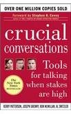 Crucial Conversations - Tools For Talking When Stakes Are...