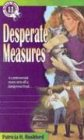 Desperate Measures (Jennie McGrady Mystery Series #11) (Book 11) (0764220802) by Rushford, Patricia H.