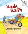 Rude Ralph (Rookie Readers: Level C) (051624812X) by Fontes, Justine