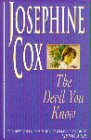 Josephine Cox The Devil You Know