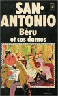 echange, troc San Antonio - Béru et ces dames : Collection : San Antonio pocket n° 674