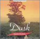 Various Artists - Sounds of the Earth: Dusk - Zortam Music