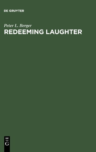 Redeeming Laughter: The Comic Dimension of Human Experience