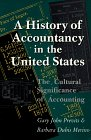 img - for HISTORY OF ACCOUNTANCY IN USA: THE CULTURAL SIGNIFICANCE OF ACCOUNTING (HISTORICAL PERSP BUS ENTERPRIS) book / textbook / text book
