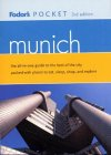 Fodor's Pocket Munich, 3rd Edition: The All-in-One Guide to the Best of the City Packed with Places to Eat, Sleep, S hop and Explore (Pocket Guides)