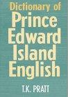 Dictionary of Prince Edward Island En...