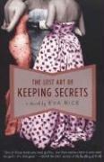 The Lost Art of Keeping Secrets, EVA RICE