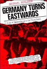 Germany Turns Eastwards: A Study of Ostforschung in the Third Reich (0521386632) by Burleigh, Michael