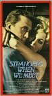 Strangers When We Meet [VHS]