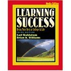 Learning Success: Being Your Best at College and Life- Media Edition- Text Only (0005224578) by Wahlstrom, Carl M.