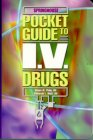 Pocket Guide to I.V. Drugs