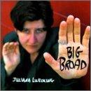 echange, troc Juliana Luecking - Big Broad