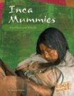 Inca Mummies: Sacrifices And Rituals (Edge Books: Mummies) (0736837698) by Martin, Michael
