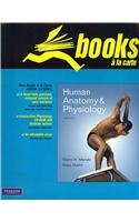 Human Anatomy and Physiology, Books a la Carte Plus...