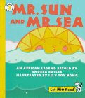 Mr. Sun and Mr. Sea (Let Me Read, Level 3)