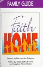 img - for Faith Home: Family Guide book / textbook / text book