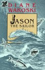 Jason the Sailor (The Archaeology of Movies and Books)