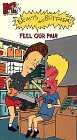 Beavis & Butthead: Feel Our Pain [VHS]