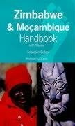 Zimbabwe and Mozambique Handbook with Malawi: The Travel Guide (Footprint Handbooks)