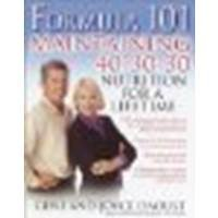 Formula 101: Maintaining 40-30-30 Nutrition For A Lifetime By Daoust, Gene, Daoust, Joyce [Ballantine Books, 2003] (Paperback) [Paperback]